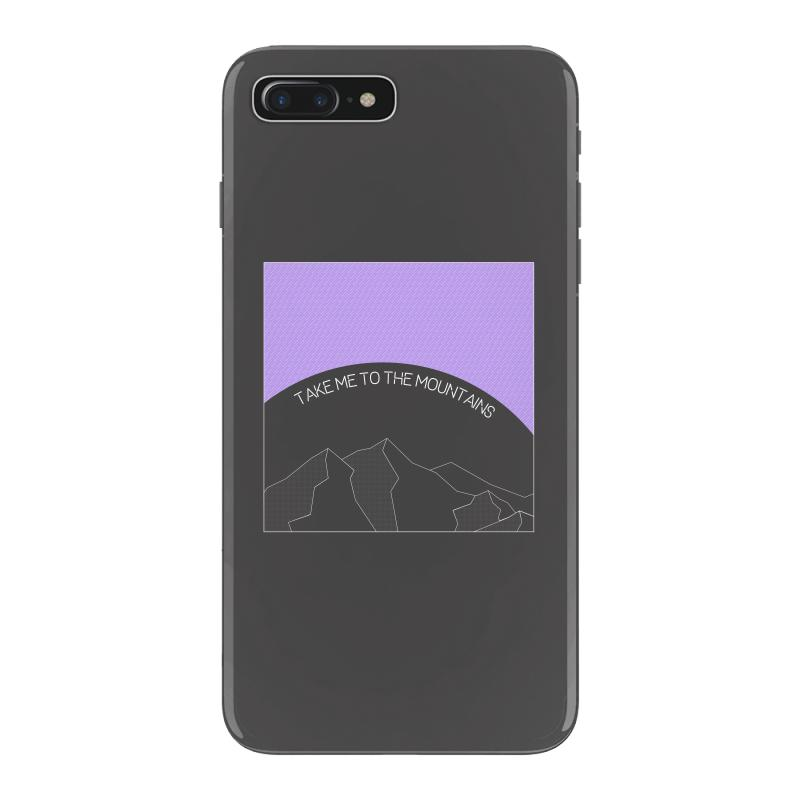 Take Me To The Mountains For Dark Iphone 7 Plus Case | Artistshot