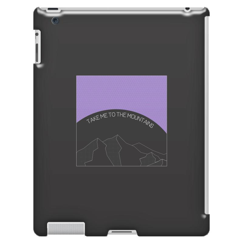 Take Me To The Mountains For Dark Ipad 3 And 4 Case | Artistshot