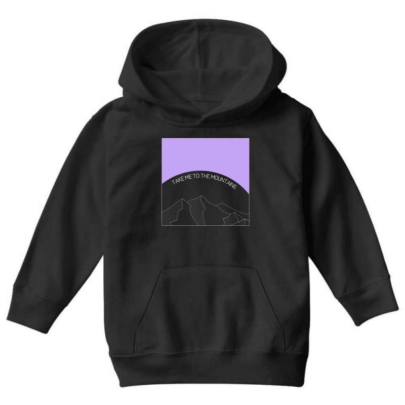 Take Me To The Mountains For Dark Youth Hoodie | Artistshot