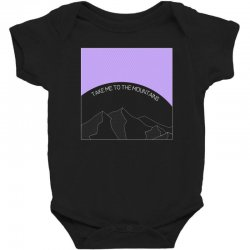 take me to the mountains for dark Baby Bodysuit | Artistshot