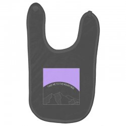 take me to the mountains for dark Baby Bibs | Artistshot