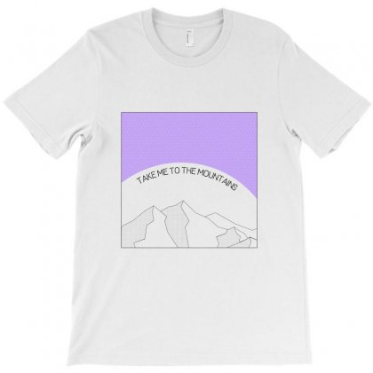 Take Me To The Mountains For Light T-shirt Designed By Seniha