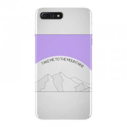 take me to the mountains for light iPhone 7 Plus Case | Artistshot