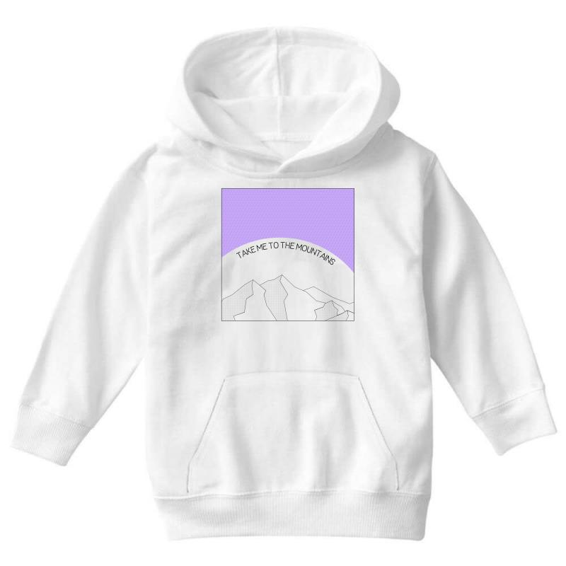 Take Me To The Mountains For Light Youth Hoodie | Artistshot