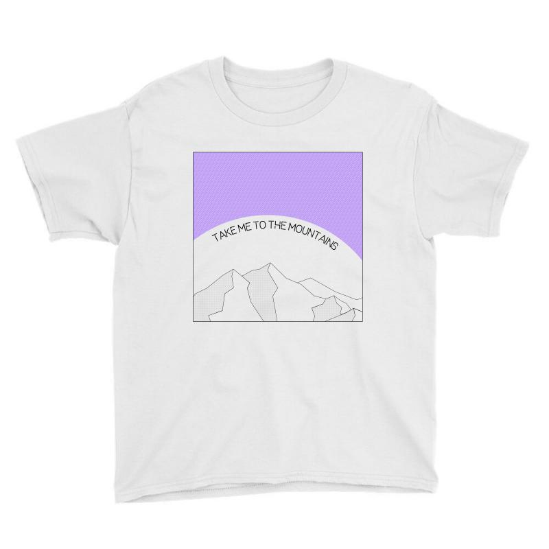 Take Me To The Mountains For Light Youth Tee | Artistshot
