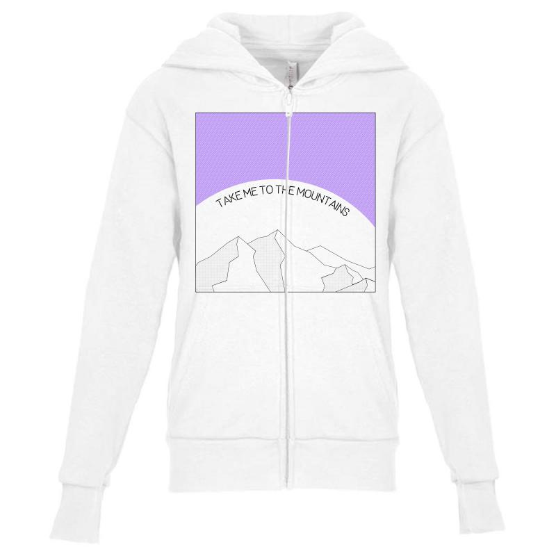 Take Me To The Mountains For Light Youth Zipper Hoodie | Artistshot