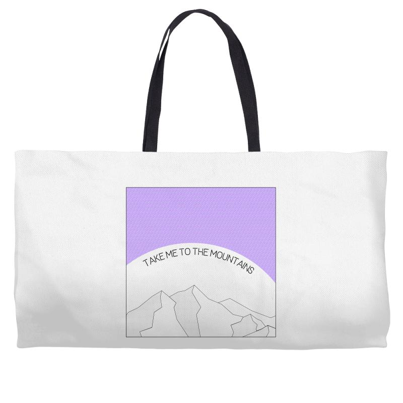 Take Me To The Mountains For Light Weekender Totes | Artistshot