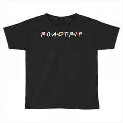roadtrip friends parody for dark Toddler T-shirt | Artistshot