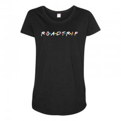 roadtrip friends parody for dark Maternity Scoop Neck T-shirt | Artistshot