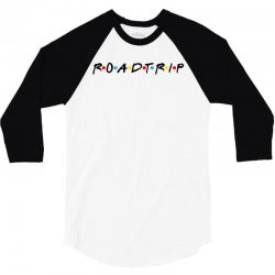 roadtrip friends parody for light 3/4 Sleeve Shirt | Artistshot