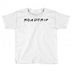 roadtrip friends parody for light Toddler T-shirt | Artistshot