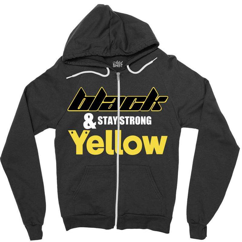Black And Stay Strong Yellow Zipper Hoodie | Artistshot