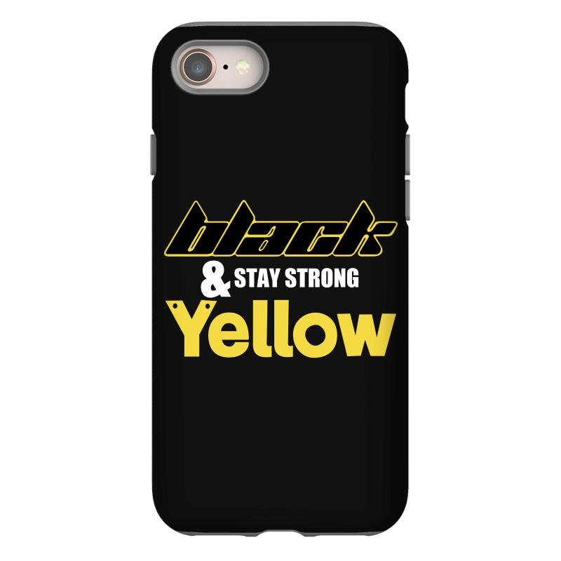 Black And Stay Strong Yellow Iphone 8 Case | Artistshot