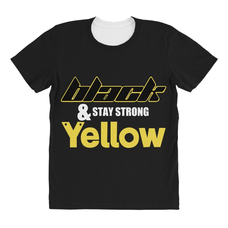 Black And Stay Strong Yellow All Over Women's T-shirt | Artistshot