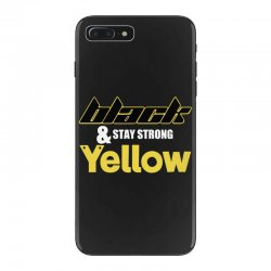 black and stay strong yellow iPhone 7 Plus Case | Artistshot