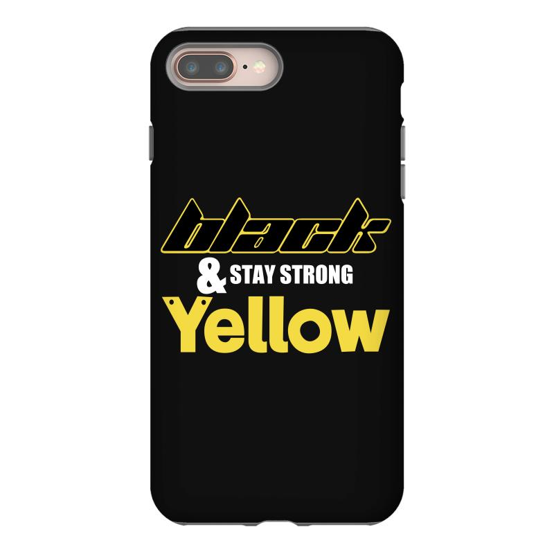 Black And Stay Strong Yellow Iphone 8 Plus Case | Artistshot