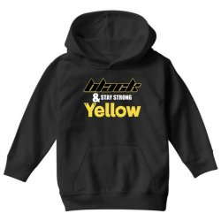 black and stay strong yellow Youth Hoodie | Artistshot