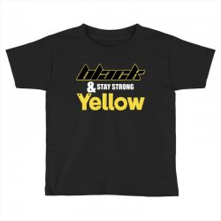 black and stay strong yellow Toddler T-shirt | Artistshot