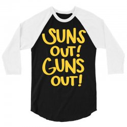 sun's out guns out 3/4 Sleeve Shirt | Artistshot