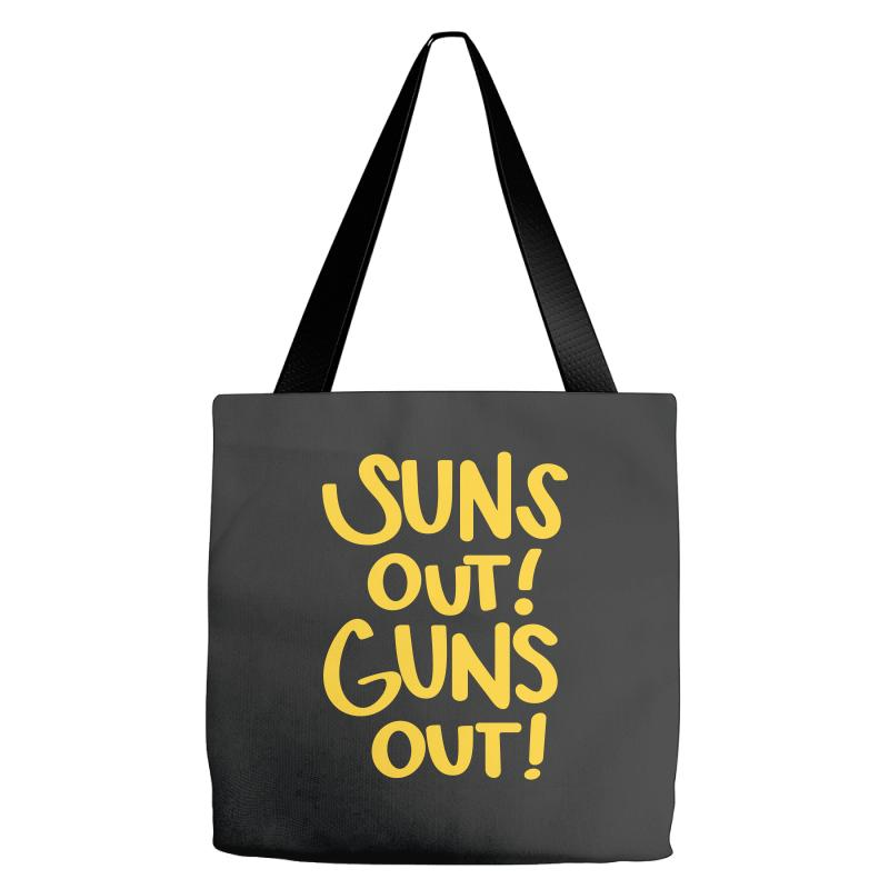Sun's Out Guns Out Tote Bags | Artistshot