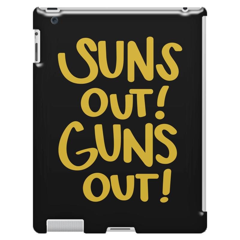 Sun's Out Guns Out Ipad 3 And 4 Case | Artistshot