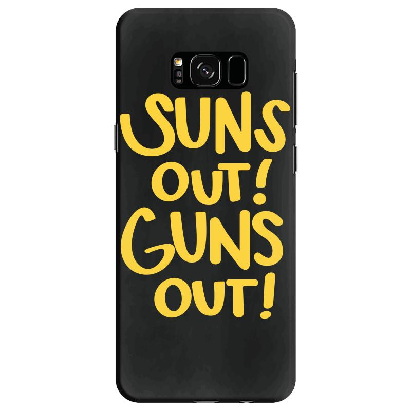 Sun's Out Guns Out Samsung Galaxy S8 Case | Artistshot