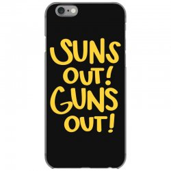 sun's out guns out iPhone 6/6s Case | Artistshot