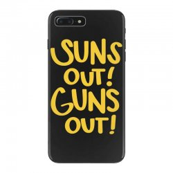 sun's out guns out iPhone 7 Plus Case | Artistshot