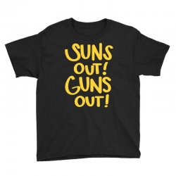 sun's out guns out Youth Tee | Artistshot