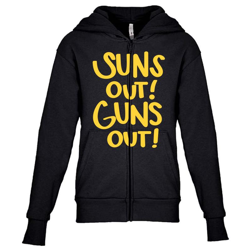 Sun's Out Guns Out Youth Zipper Hoodie | Artistshot
