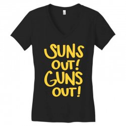 sun's out guns out Women's V-Neck T-Shirt | Artistshot