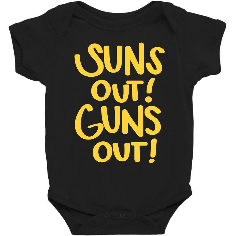 Sun's Out Guns Out Baby Bodysuit | Artistshot