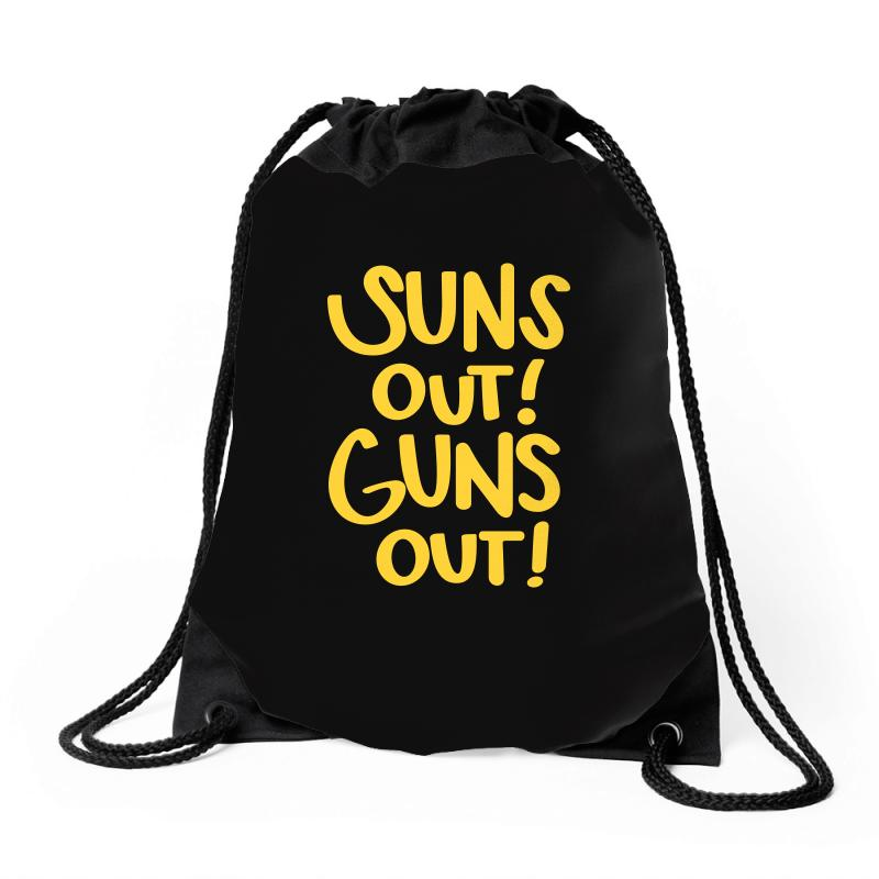 Sun's Out Guns Out Drawstring Bags | Artistshot