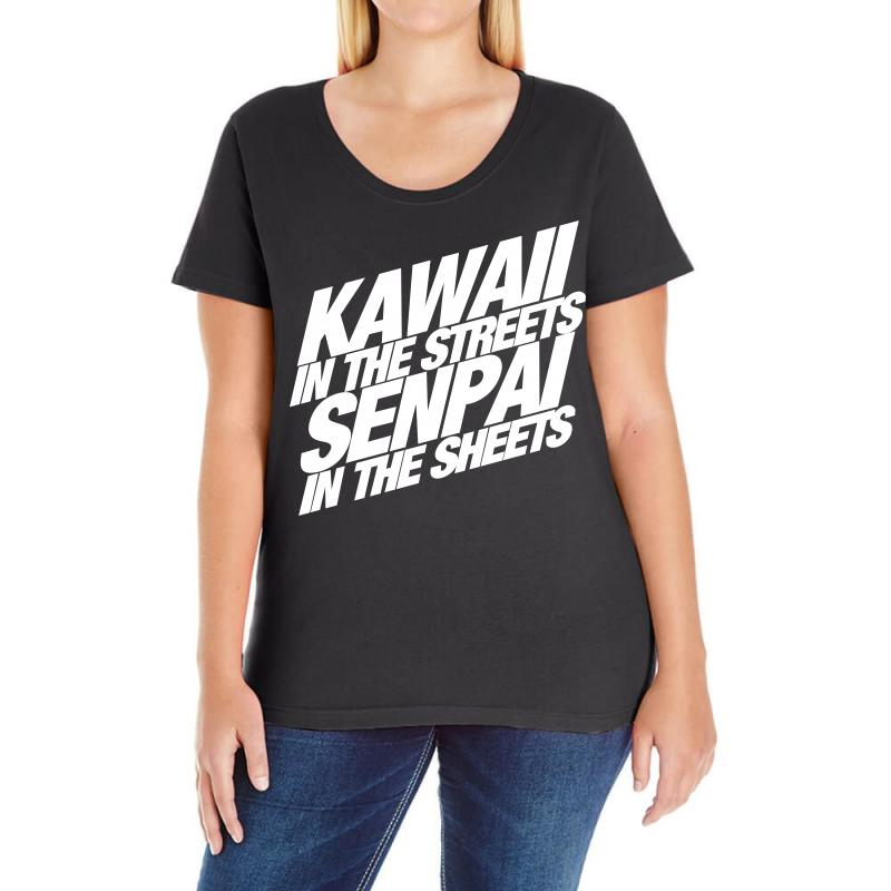 Kawaii In The Streets Senpai In The Sheets Ladies Curvy T-shirt | Artistshot