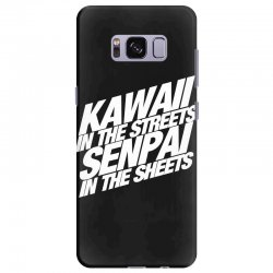 kawaii in the streets senpai in the sheets Samsung Galaxy S8 Plus Case | Artistshot