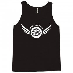 imported from detroit chrysler Tank Top | Artistshot
