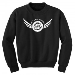 imported from detroit chrysler Youth Sweatshirt | Artistshot