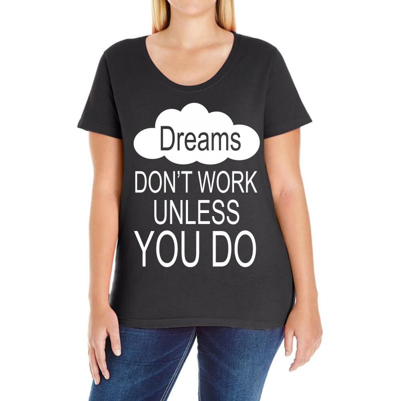 Don't Work Unless You Do Ladies Curvy T-shirt | Artistshot