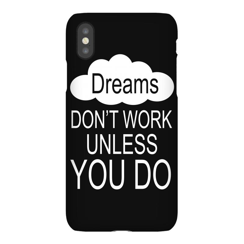Don't Work Unless You Do Iphonex Case | Artistshot