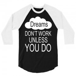 don't work unless you do 3/4 Sleeve Shirt | Artistshot