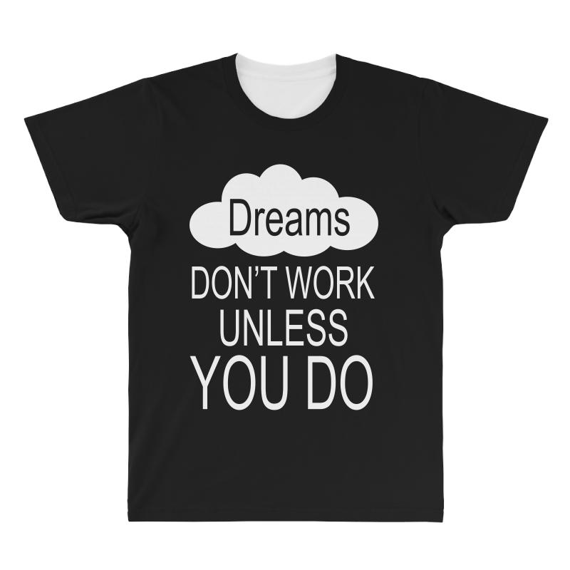 Don't Work Unless You Do All Over Men's T-shirt | Artistshot