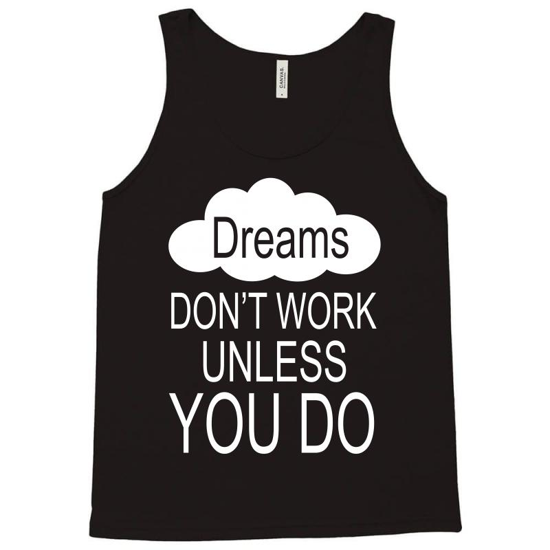 Don't Work Unless You Do Tank Top | Artistshot