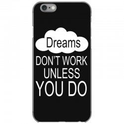 don't work unless you do iPhone 6/6s Case | Artistshot