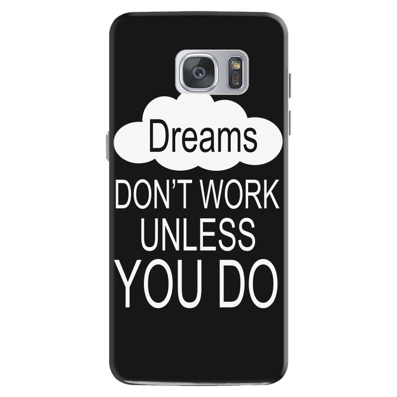 Don't Work Unless You Do Samsung Galaxy S7 Case | Artistshot