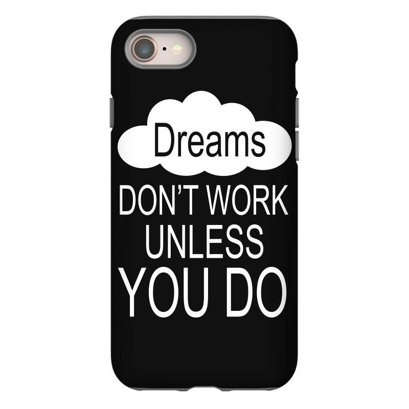 Don't Work Unless You Do Iphone 8 Case | Artistshot