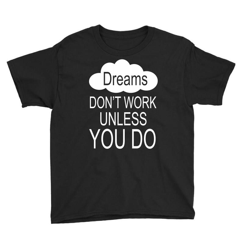 Don't Work Unless You Do Youth Tee | Artistshot