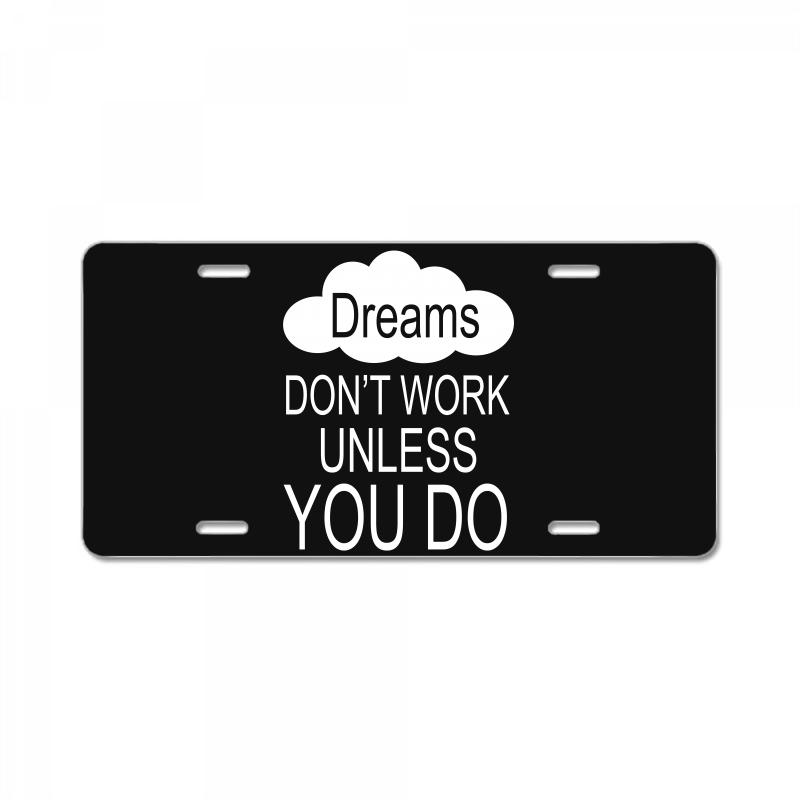 Don't Work Unless You Do License Plate | Artistshot