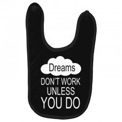 don't work unless you do Baby Bibs | Artistshot