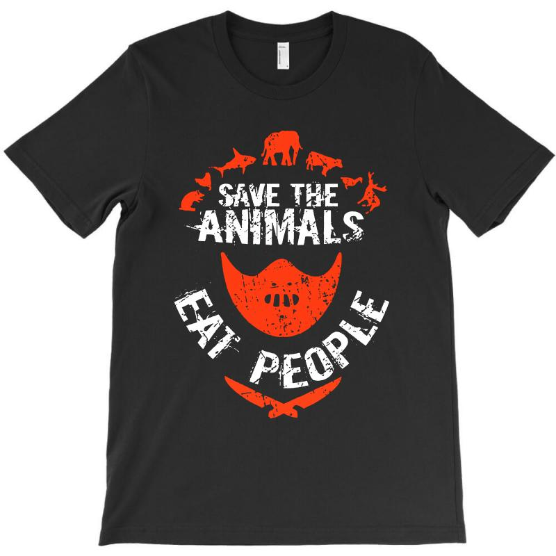 Save Animals Eat People T-shirt | Artistshot