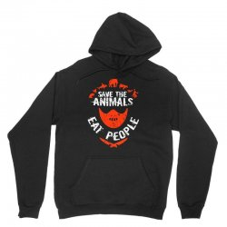 save animals eat people Unisex Hoodie | Artistshot